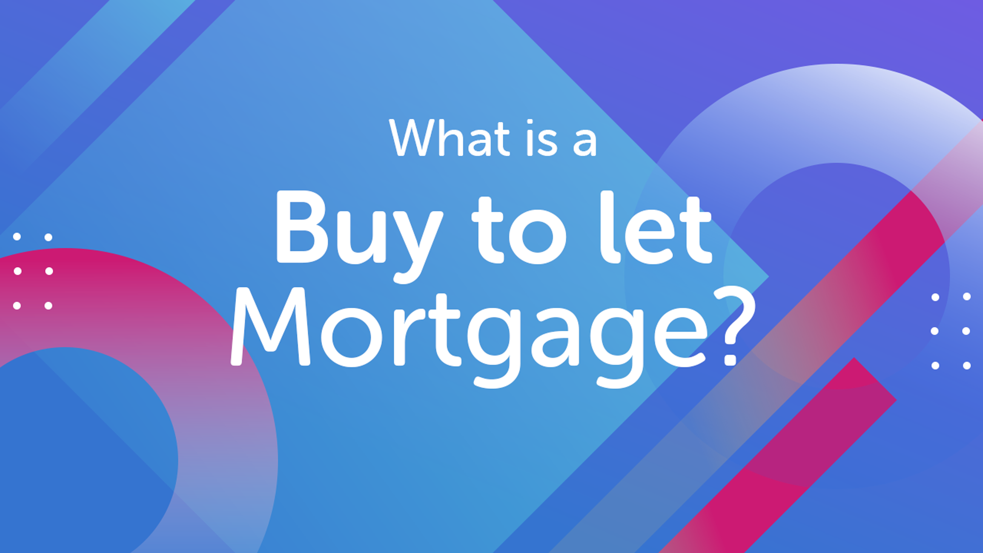 Buy to let mortgages | UK moneyman