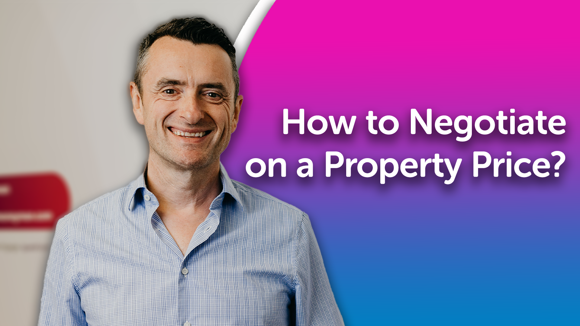 How to Negotiate on a Property Price