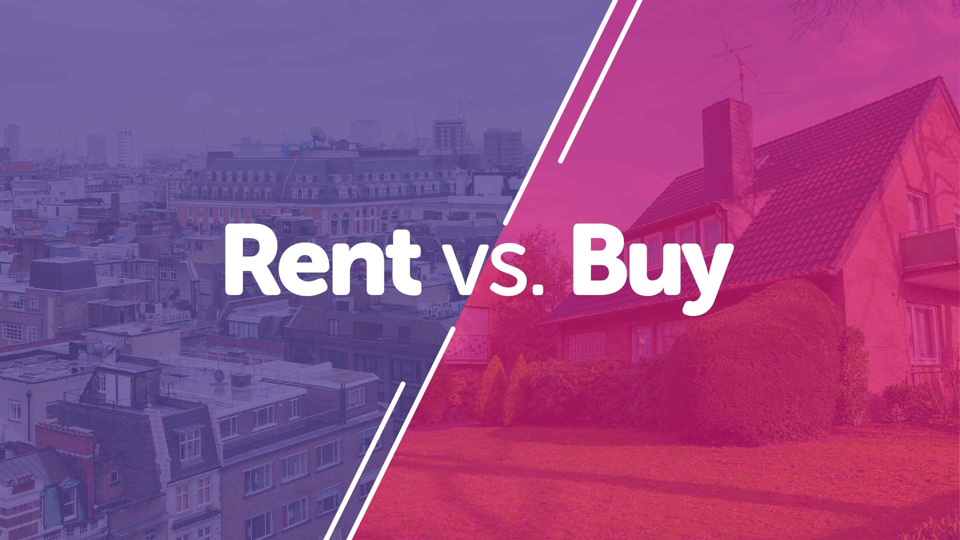 Is Buying a Home Better Than Renting?   UK moneyman