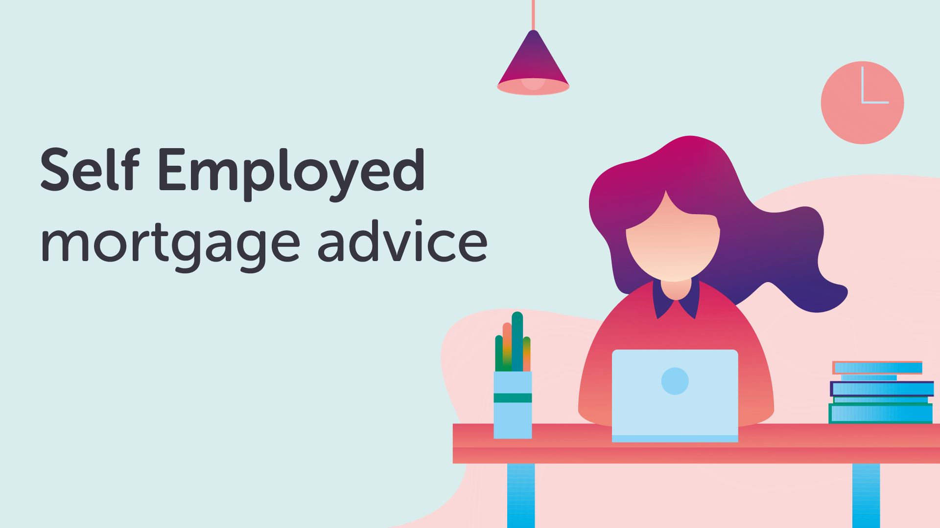 Specialist Mortgage Advice for Self Employed Applicants