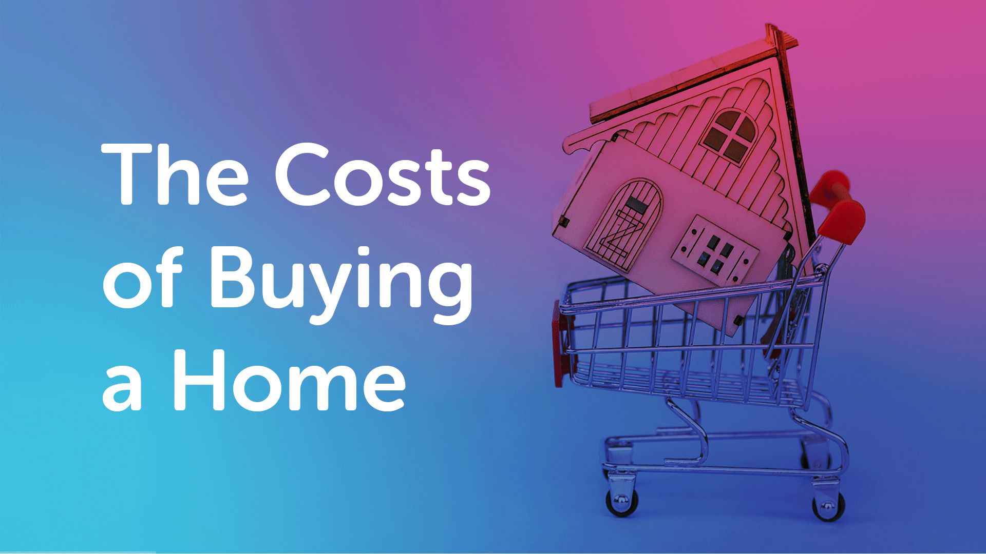 The Costs of Buying a Home & Moving