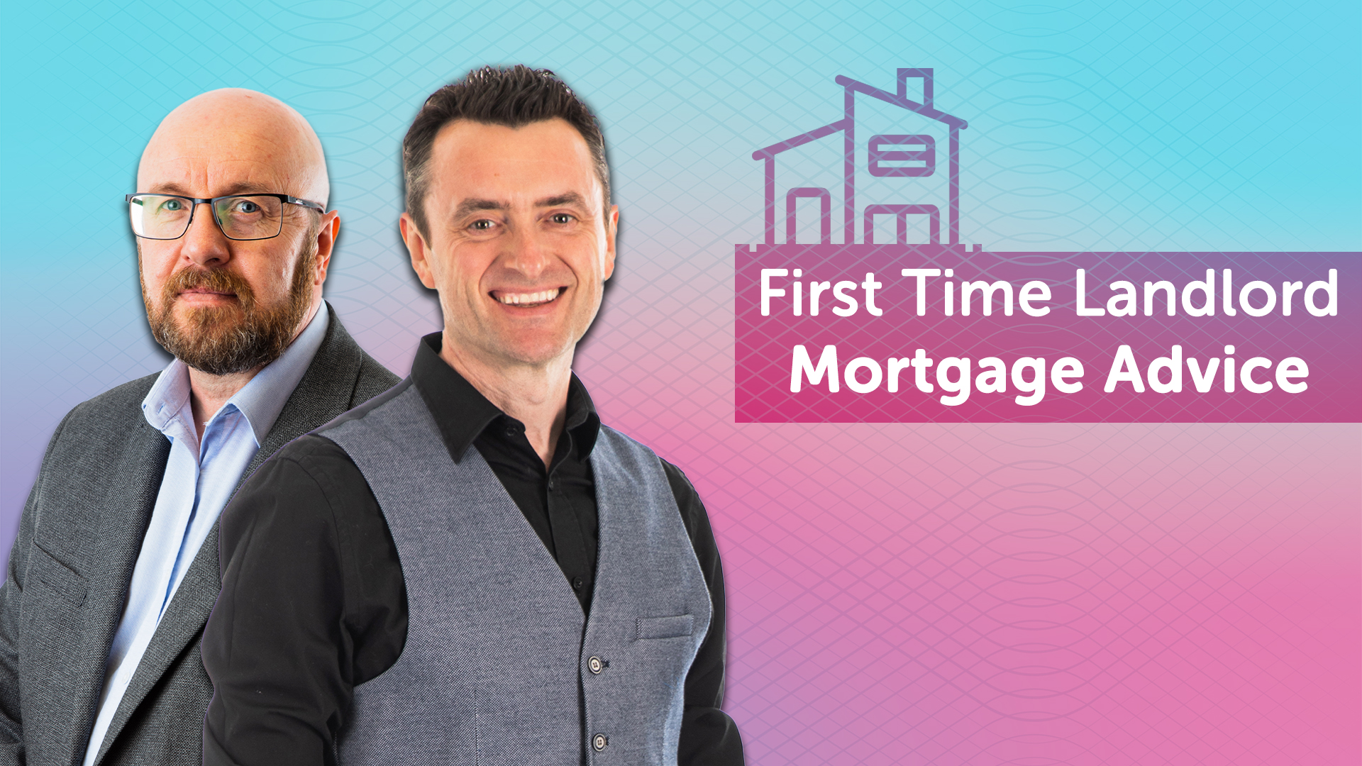 First Time Buyer Buy to Let Mortgages Explained
