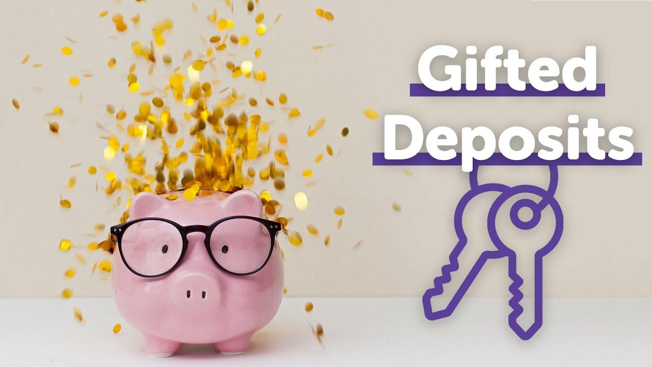 Gifted Deposits UK